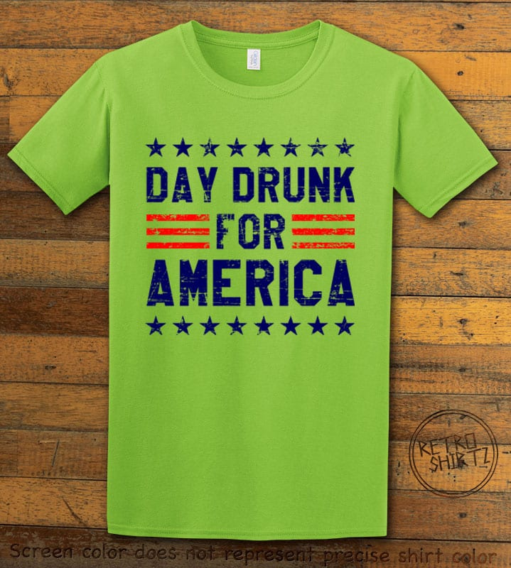 Day Drunk For America Graphic T-Shirt - lime shirt design