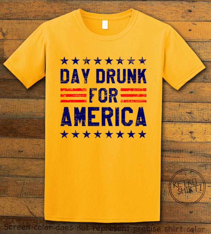 Day Drunk For America Graphic T-Shirt - yellow shirt design