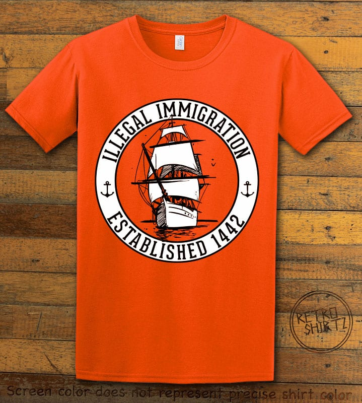 Illegal Immigration 1442 Founding Graphic T-Shirt - orange shirt design