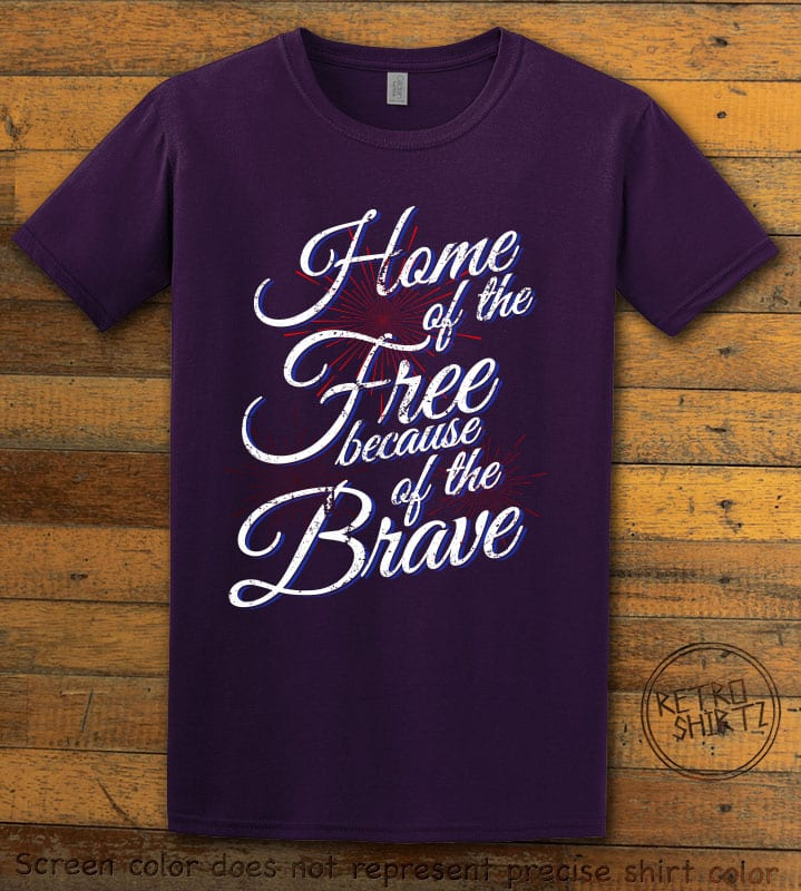 Home Of The Free Because Of The Brave Graphic T-Shirt - purple shirt design