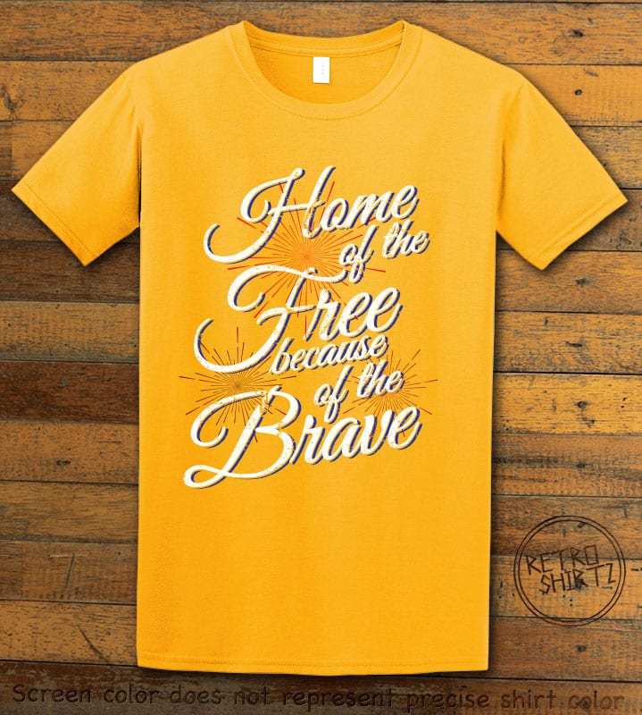 Home Of The Free Because Of The Brave Graphic T-Shirt - yellow shirt design