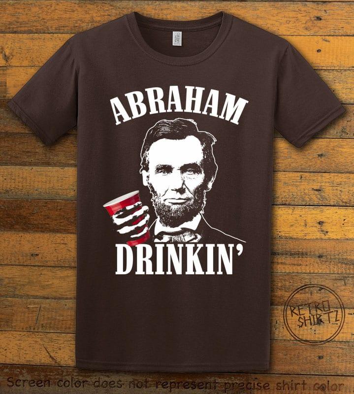 Abraham Drinkin' Graphic T-Shirt - brown shirt design