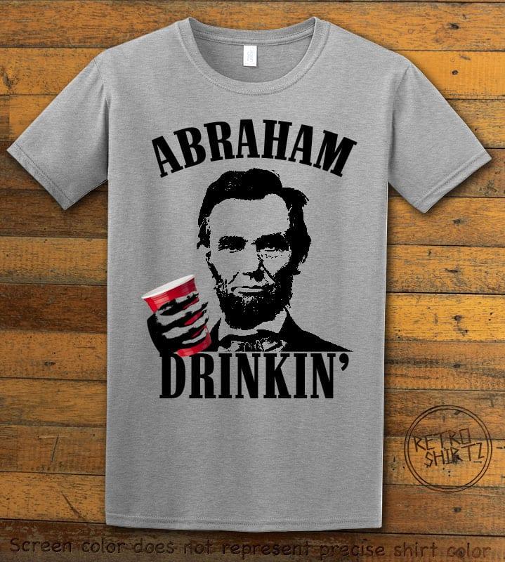 Abraham Drinkin' Graphic T-Shirt - gray shirt design
