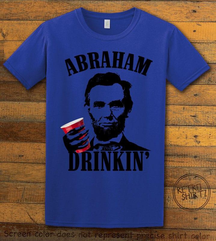 Abraham Drinkin' Graphic T-Shirt - royal shirt design