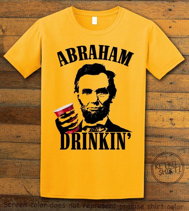 Abraham Drinkin' Graphic T-Shirt - yellow shirt design