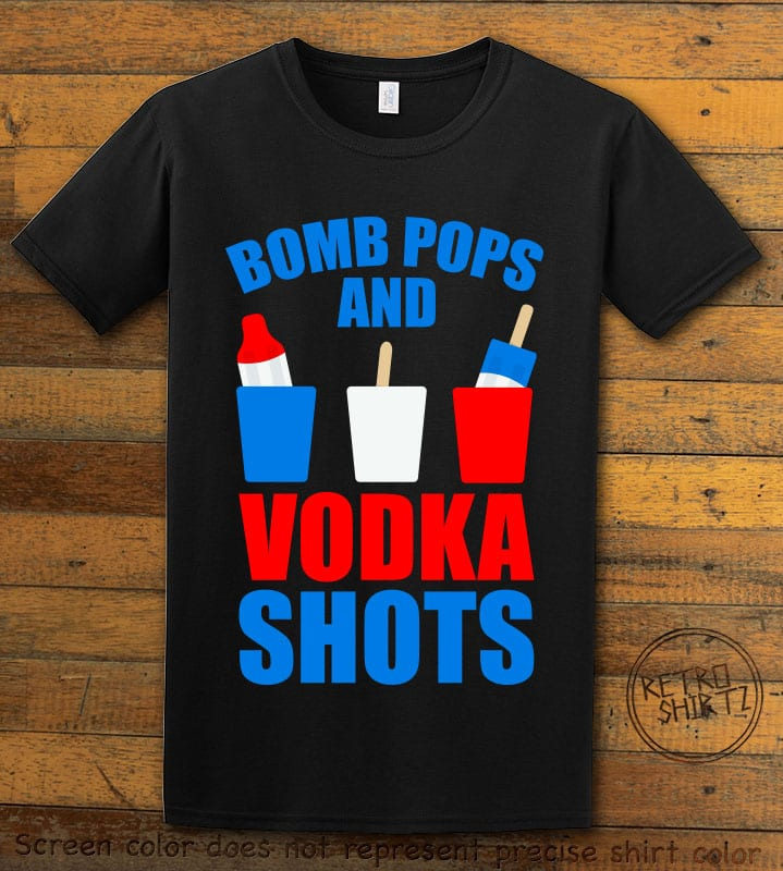 Bomb Pops and Vodka Shots Graphic T-Shirt - black shirt design