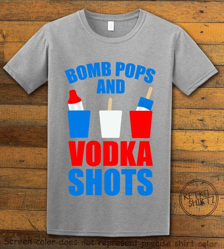 Bomb Pops and Vodka Shots Graphic T-Shirt - gray shirt design