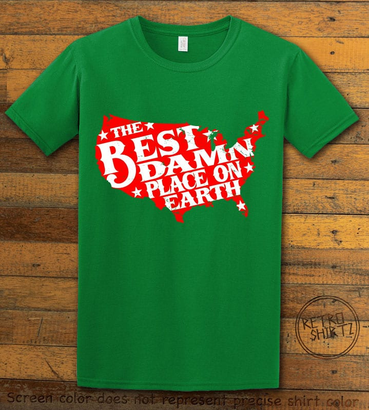 Best Place on Earth Graphic T-Shirt - green shirt design