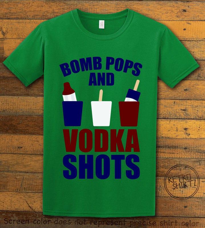Bomb Pops and Vodka Shots Graphic T-Shirt - green shirt design