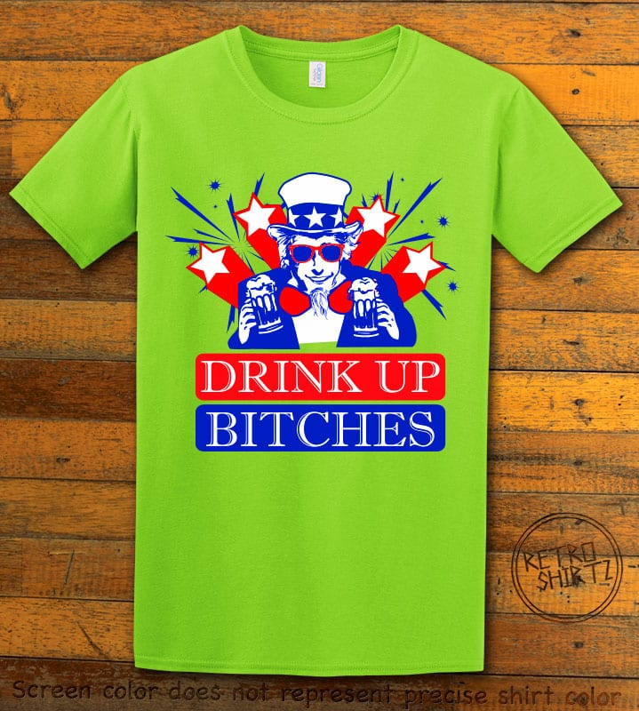 Drink Up Bitches Graphic T-Shirt - lime shirt design