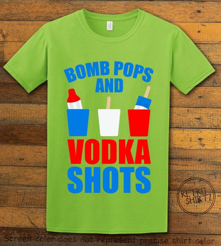 Bomb Pops and Vodka Shots Graphic T-Shirt - lime shirt design