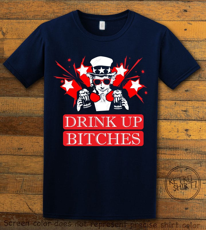 Drink Up Bitches Graphic T-Shirt - navy shirt design