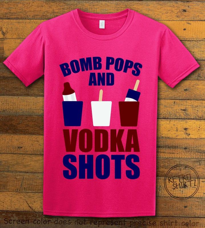 Bomb Pops and Vodka Shots Graphic T-Shirt - pink shirt design