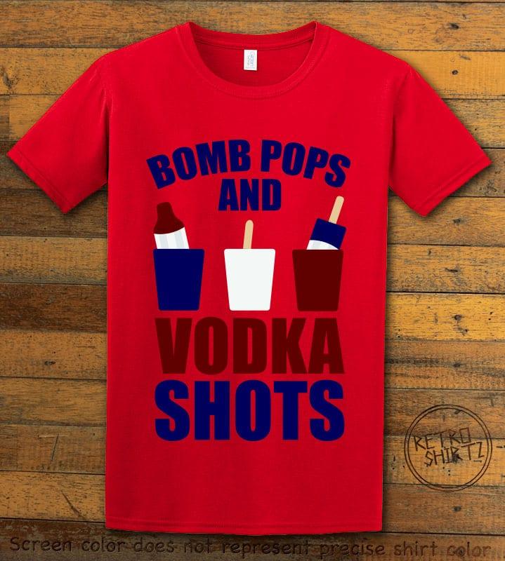 Bomb Pops and Vodka Shots Graphic T-Shirt - red shirt design