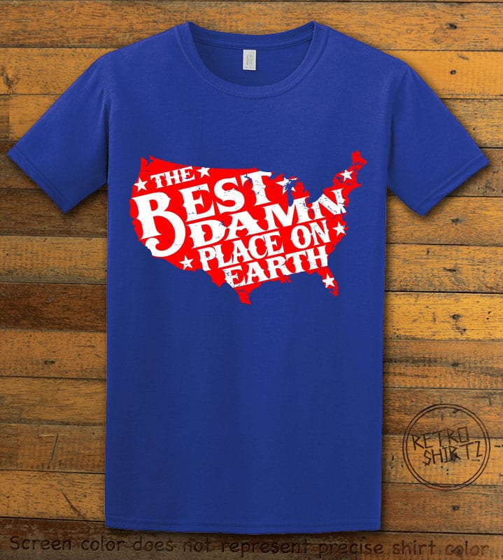Best Place on Earth Graphic T-Shirt - royal shirt design