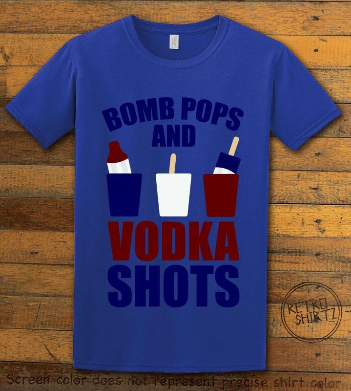 Bomb Pops and Vodka Shots Graphic T-Shirt - royal shirt design