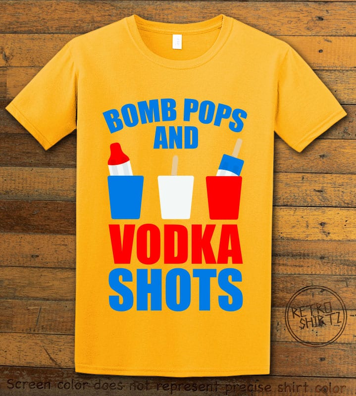 Bomb Pops and Vodka Shots Graphic T-Shirt - yellow shirt design