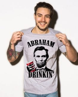Abraham Drinkin' Graphic T-Shirt - gray shirt design on a model