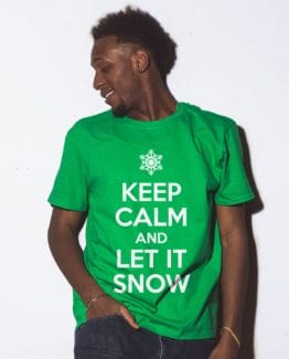 Keep Calm and Let it Snow Graphic T-Shirt - green shirt design on a model