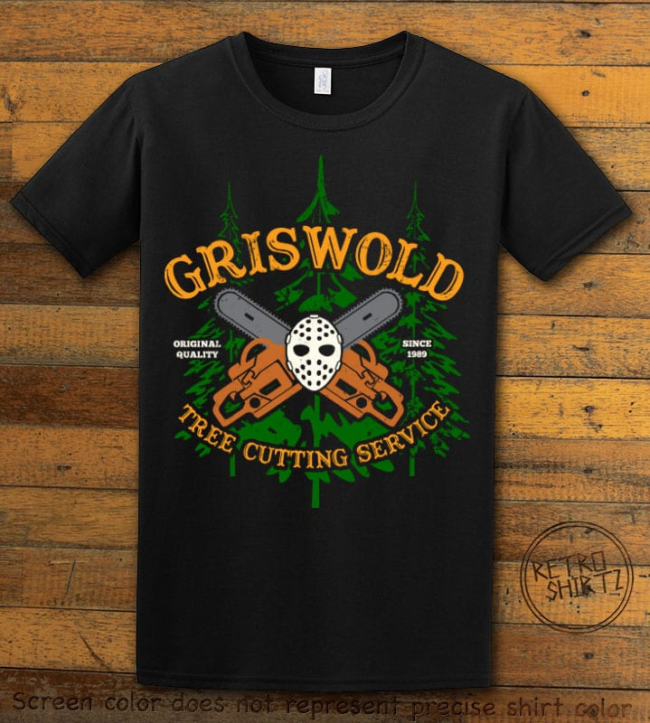 Griswold Tree Cutting Service Graphic T-Shirt - black shirt design