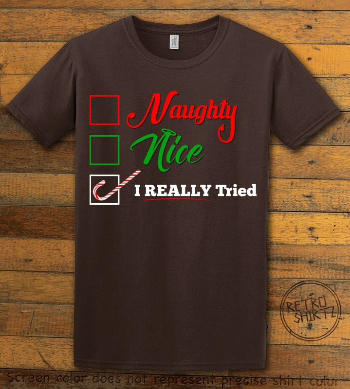 I Really Tried Naughty or Nice Checklist Graphic T-Shirt - brown shirt design