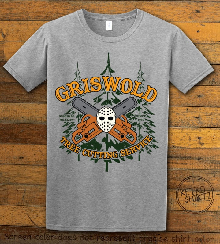 Griswold Tree Cutting Service Graphic T-Shirt - grey shirt design