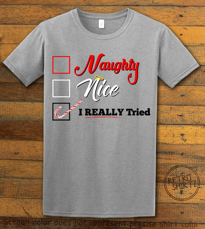 I Really Tried Naughty or Nice Checklist Graphic T-Shirt - grey shirt design