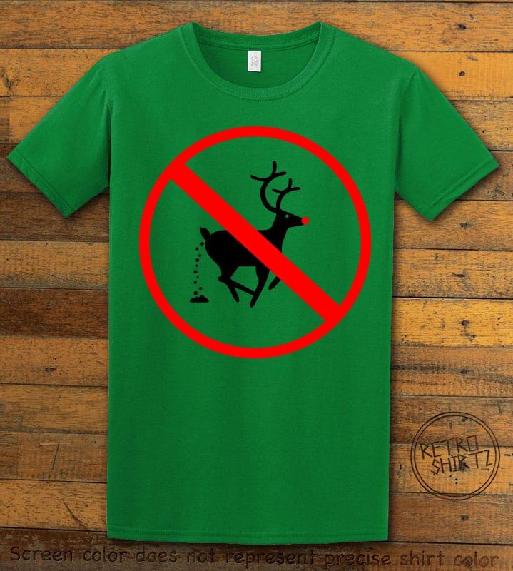 No Pooping Reindeer Graphic T-Shirt - green shirt design