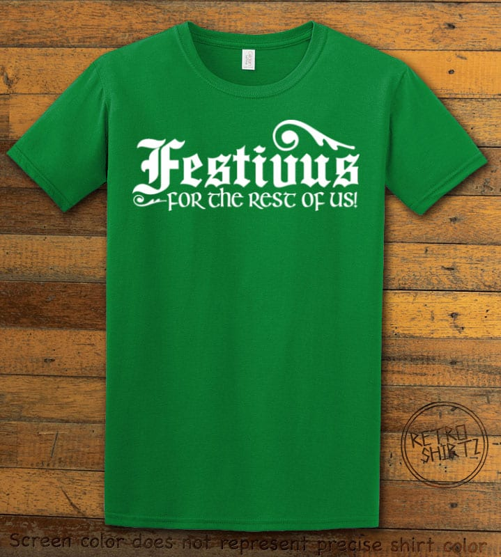 Festivus For The Rest Of Us Graphic T-Shirt - green shirt design