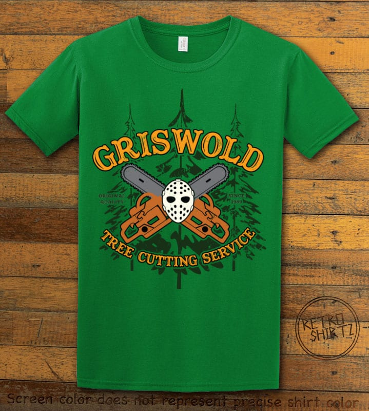 Griswold Tree Cutting Service Graphic T-Shirt - green shirt design