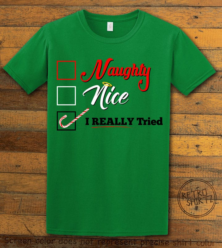 I Really Tried Naughty or Nice Checklist Graphic T-Shirt - green shirt design