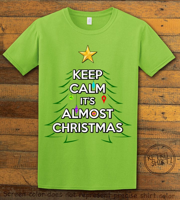 Keep Calm It's Almost Christmas Graphic T-Shirt - lime shirt design