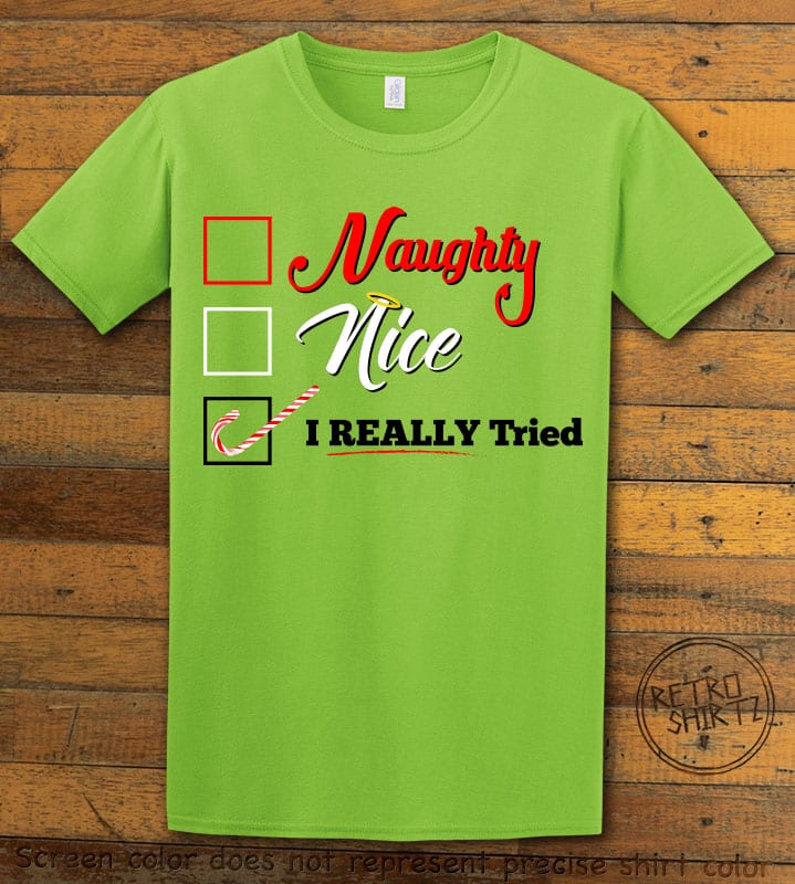 I Really Tried Naughty or Nice Checklist Graphic T-Shirt - lime shirt design