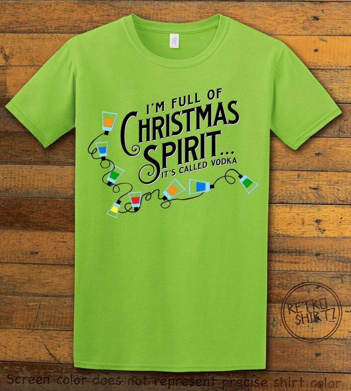 I'm full of Christmas spirit it's called vodka Graphic T-Shirt - lime shirt design