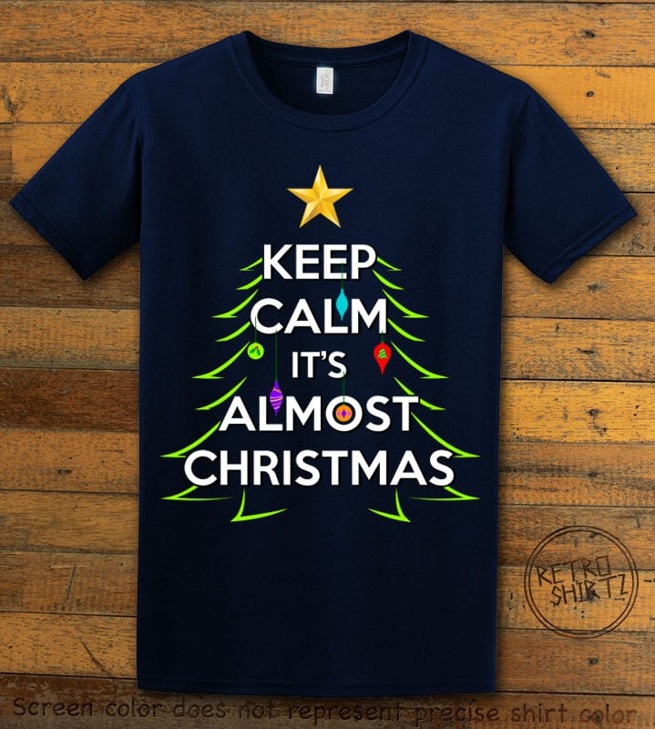 Keep Calm It's Almost Christmas Graphic T-Shirt - navy shirt design