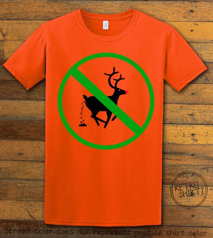 No Pooping Reindeer Graphic T-Shirt - orange shirt design