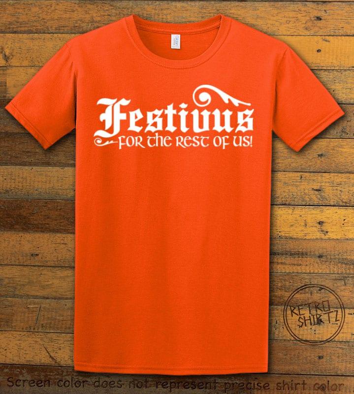 Festivus For The Rest Of Us Graphic T-Shirt - orange shirt design