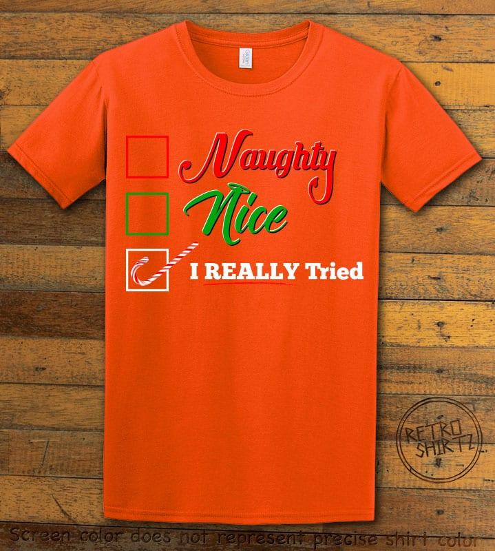 I Really Tried Naughty or Nice Checklist Graphic T-Shirt - orange shirt design
