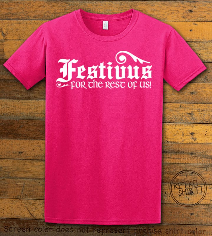 Festivus For The Rest Of Us Graphic T-Shirt - pink shirt design