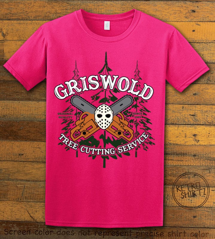 Griswold Tree Cutting Service Graphic T-Shirt - pink shirt design