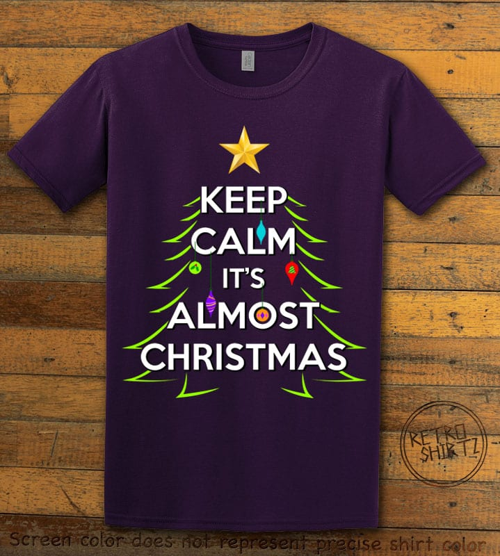 Keep Calm It's Almost Christmas Graphic T-Shirt - purple shirt design