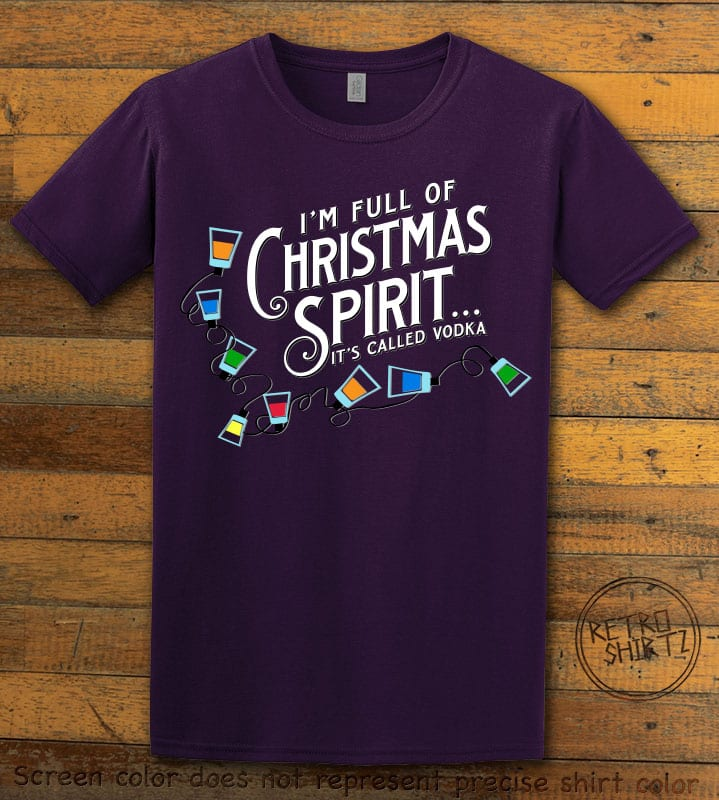I'm full of Christmas spirit it's called vodka Graphic T-Shirt - purple shirt design