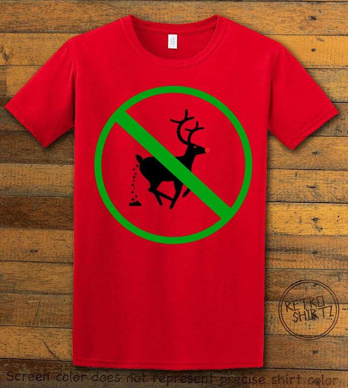 No Pooping Reindeer Graphic T-Shirt - red shirt design