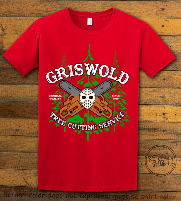 Griswold Tree Cutting Service Graphic T-Shirt - red shirt design