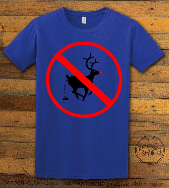 No Pooping Reindeer Graphic T-Shirt - royal shirt design