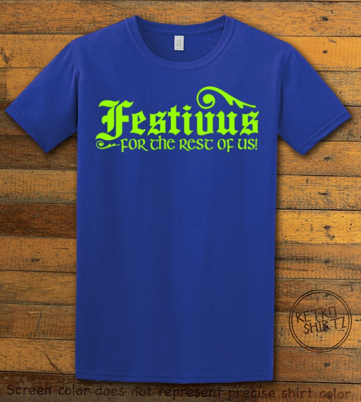 Festivus For The Rest Of Us Graphic T-Shirt - royal shirt design