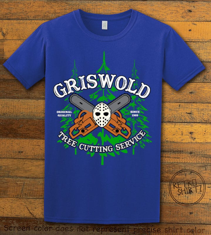 Griswold Tree Cutting Service Graphic T-Shirt - royal shirt design