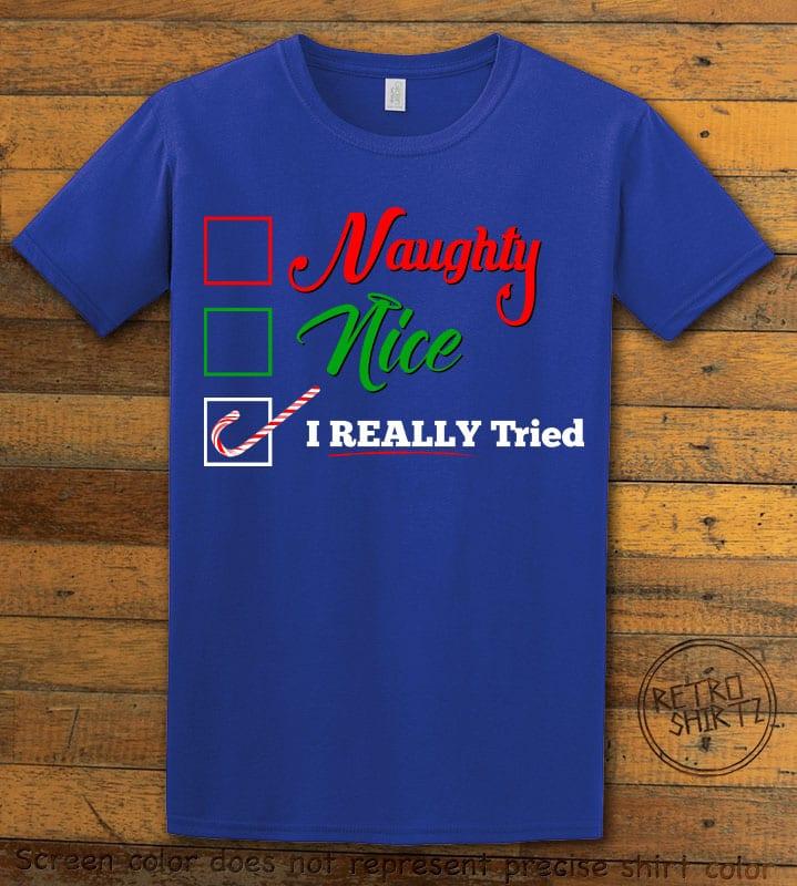 I Really Tried Naughty or Nice Checklist Graphic T-Shirt - royal shirt design