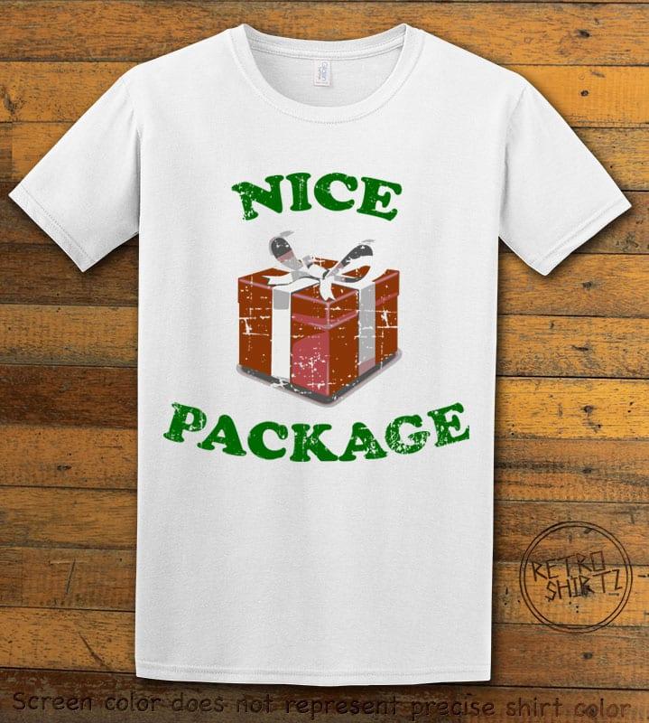 Nice Package Christmas T Shirt - white shirt design