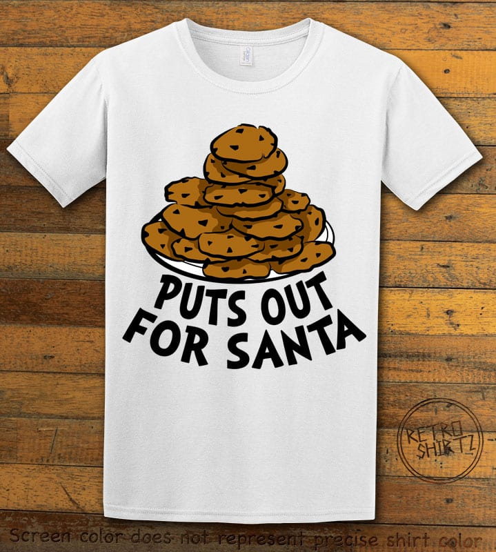 Puts Out For Santa Graphic T-Shirt - white shirt design